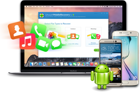Gihosoft Android Data Recovery Mac - Recover Android Data on Mac