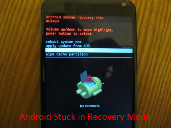 Fix Android Stuck in Recovery Mode and Recover Lost Data