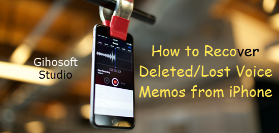 iPhone X/8/7/6s Voice memo Recovery software