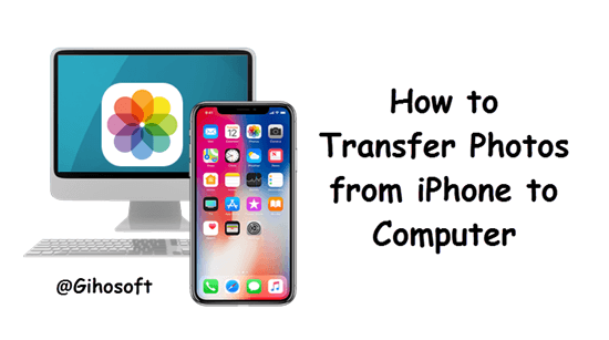 Transfer Photos from iPhone to PC or Mac Computer.