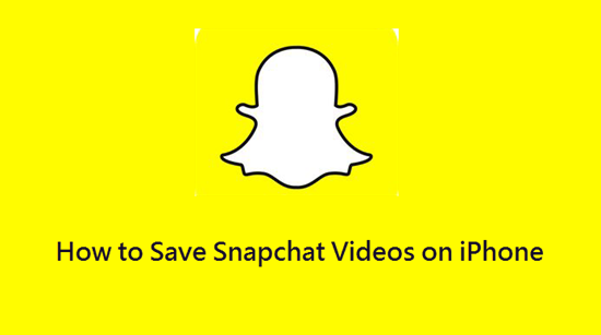 Save Snapchat Videos on iPhone/Camera Roll