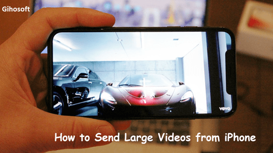 Send Large/Long Videos from iPhone to Other People