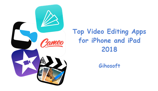 Video Editor Apps for iOS