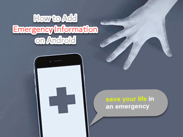 The Importance of Adding Emergency Contact Information on Android