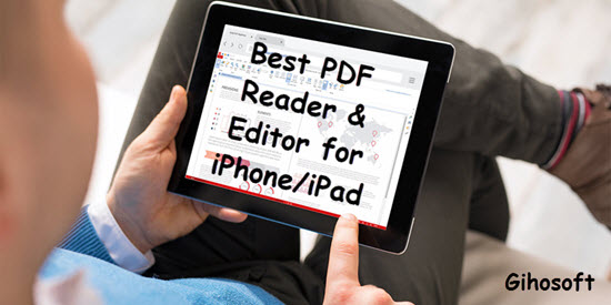 8 Best PDF Reader & Editor Apps for iPhone/ iPad in 2019