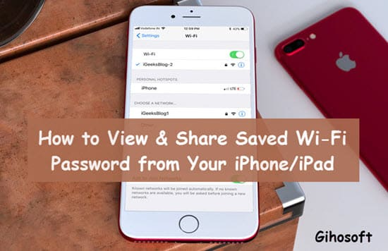 How to View & Share Saved WiFi Password on iPhone (iOS 12)