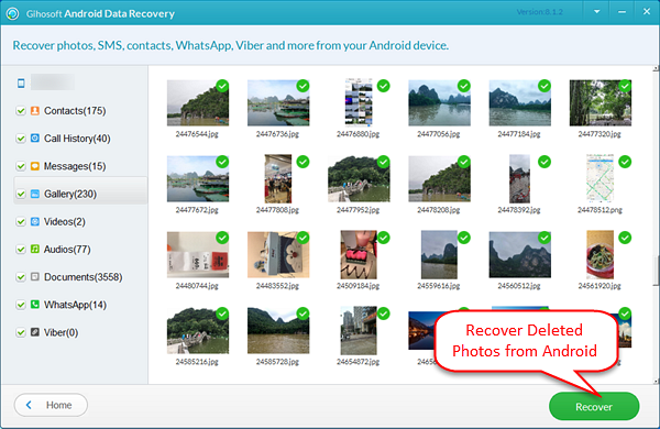 In order to recover deleted pictures using Gihosoft Android Data Recovery Software.