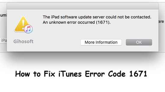 How to Fix iTunes Error 1671 While Updating iPhone/iPad