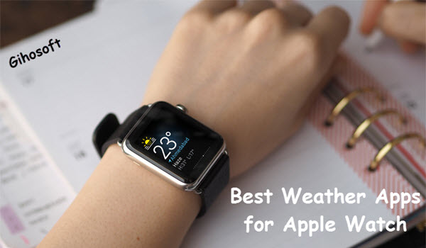 Best Weather Apps for Your Apple Watch