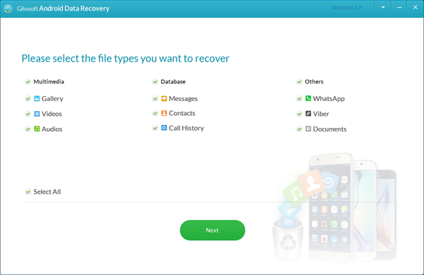Using Gihosoft Free Android Data Recovery to get android data back.