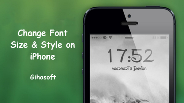 How to Change Font Style and Size on iPhone