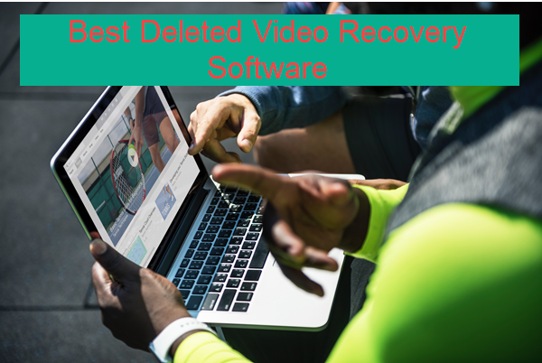 Best Deleted Video Recovery Software.