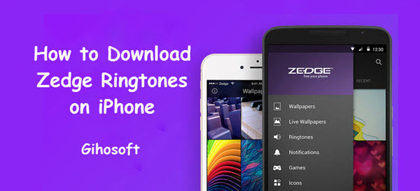 How to Get Zedge Ringtones on iPhone