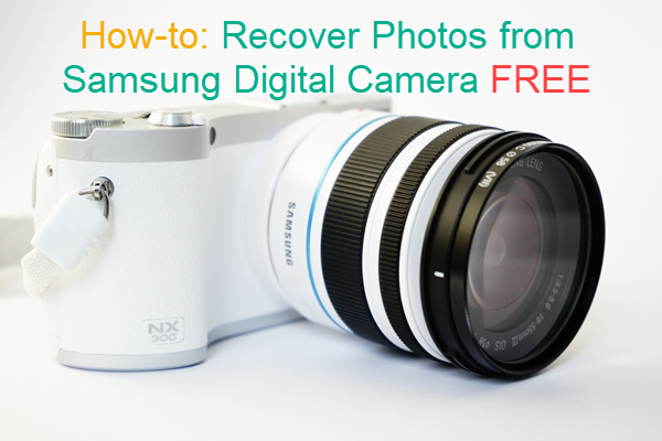 Recover Deleted Photos from Samsung Digital Camera Free