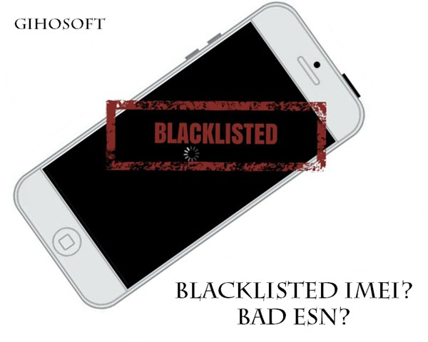 What to Do if Your iPhone has Bad ESN or Blacklisted IMEI
