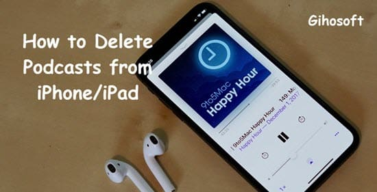 How to Delete Podcasts from iPhone.