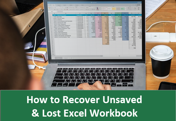 How to Recover Unsaved or Lost Excel .xls/.xlsx File