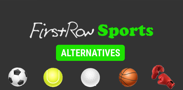 Best Websites Like FirstRow Sports for Online Sports Streaming.