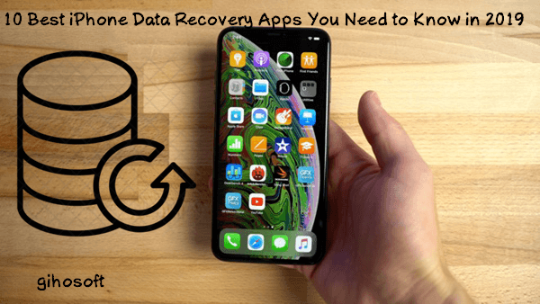 Best iPhone Data Recovery Apps