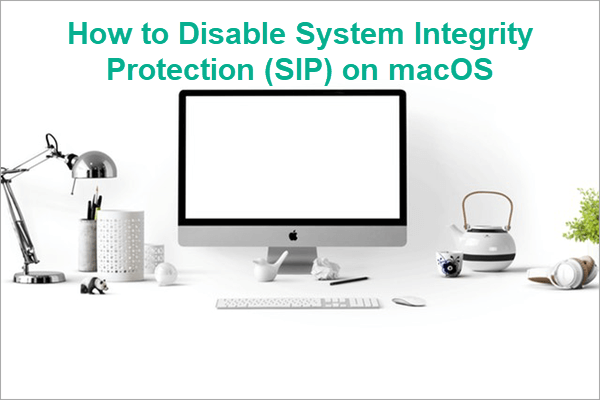 How to Disable System Integrity Protection (SIP) on macOS