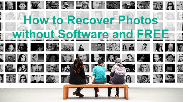 Recover Deleted Photos without Software