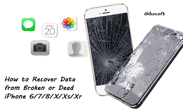 Recover Data from Broken or Dead iPhone.