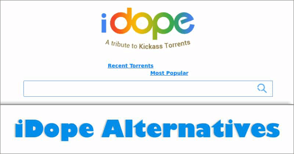 The Best 10 Alternatives To Idope In 2019