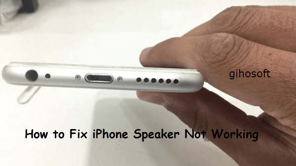 Fix Speaker Not Working on iPhone.