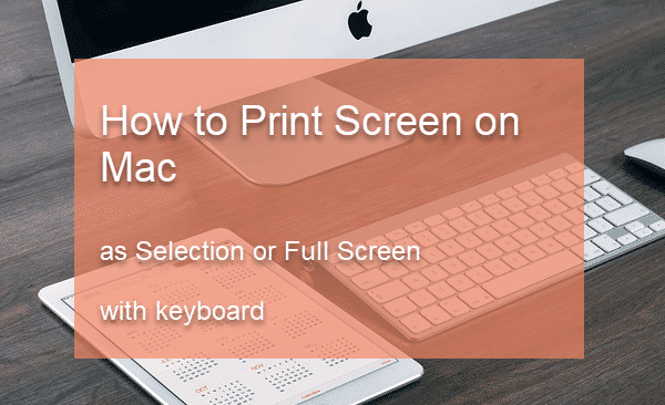 How to Print Screen on Mac.