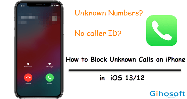 Block Unknown Callers on Your iPhone