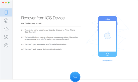 Primo iPhone Data Recovery software is straightforward to use and can recover 25 types of deleted contents from your iPhone.
