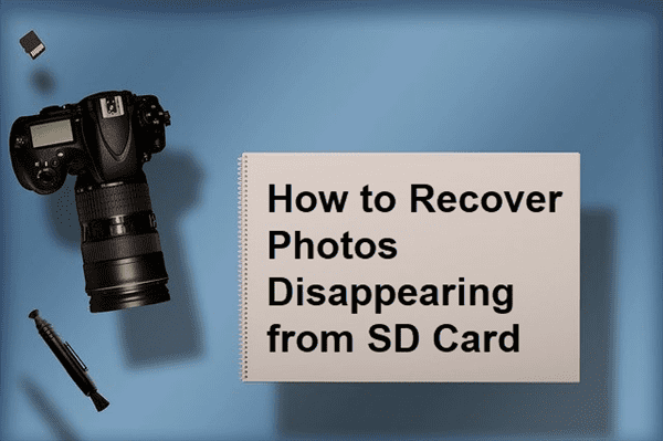 Pictures Disappeared from SD Card Camera/Phone