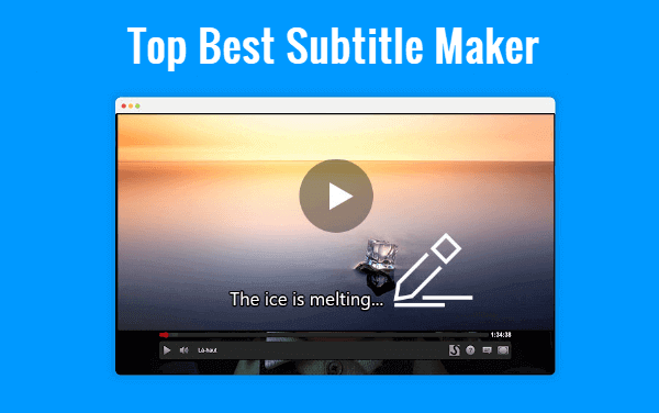 Best Subtitle Maker