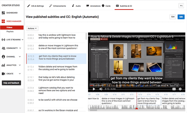 YouTube will likely save you a lot of time in generating subtitles from videos.