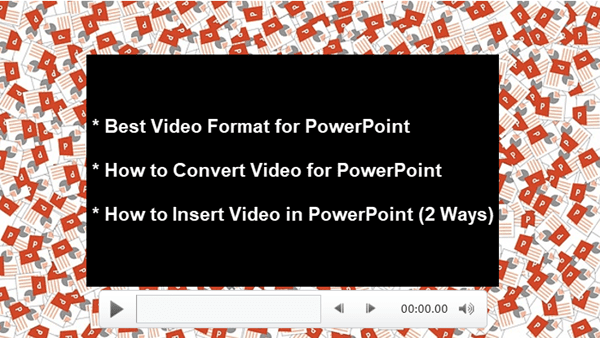 Video Format for PPT