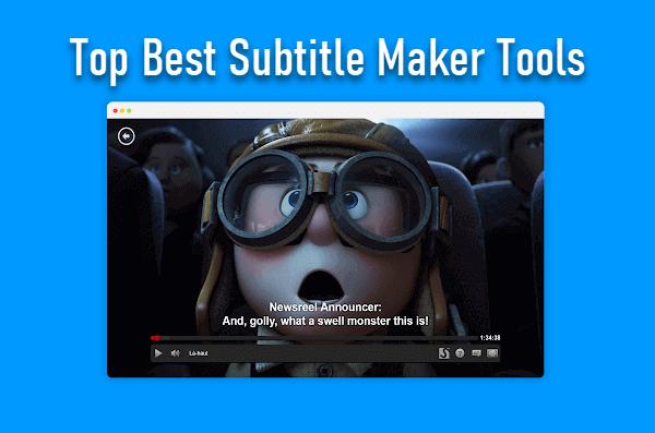 Best Subtitle Maker Tools to Make Subtitles