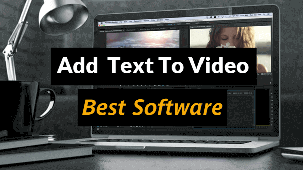 Add Text to Video No Watermark